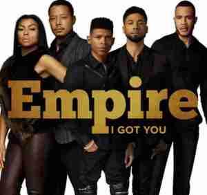 Empire Cast - I Got You (ft. Jussie Smollett, Yazz & Serayah)